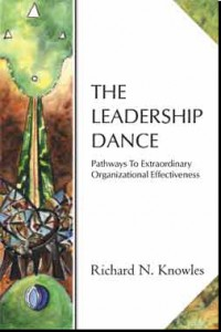 The Leadership Dance by Richard N. Knowles