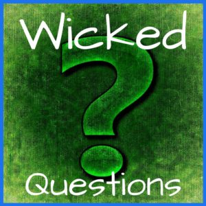 wicked questions are safety questions